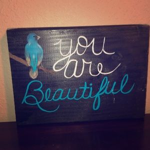 """""""You are beautiful"""" plaque"""
